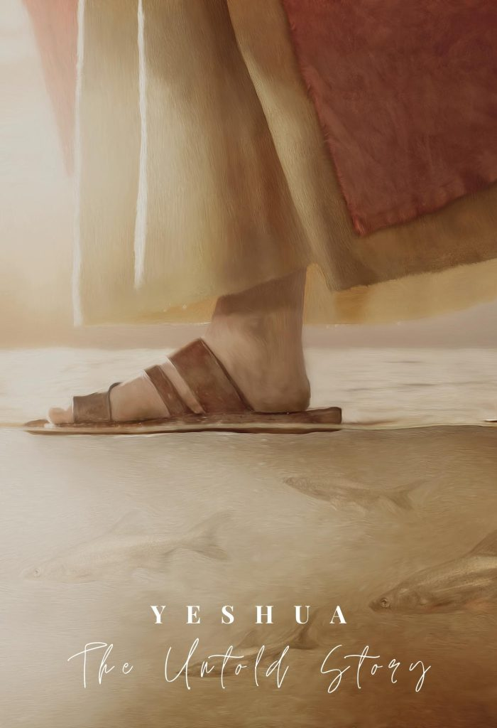 Yeshua: The Untold Story